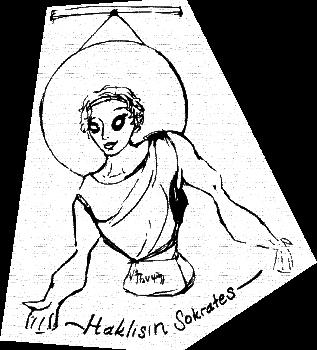 DİYALOGLARDA SOKRATES'İ ONAYLAYAN KARAKTER, ismini vermek istemiyor